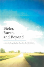 Bieler, Burch, and Beyond - Reigh Parker-Burch