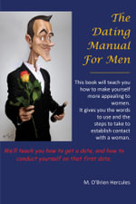 The Dating Manual for Men - M. O'Brien Hercules