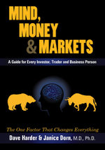 Mind, Money & Markets - Dave Harder