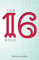 The 16 Rule - Evelyn Gonzalez