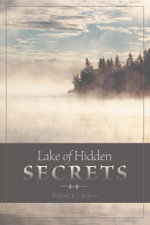 Lake of Hidden Secrets - Roland R. J. Robert