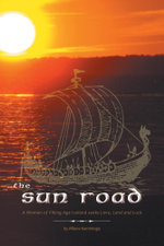 The Sun Road - A Woman of Viking Age Iceland Seeks Love, Land and Luck - Afiena Kamminga