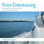River Entertaining - Food and Drink Ideas for Boaters in the Thousand Islands - Nicole Hartshorn