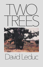 Two Trees - David Leduc