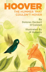 Hoover-The Hummer that Couldn't Hover - Dolores Deckert O'Connell
