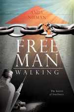 Free Man Walking - Andy Nieman