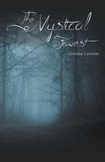 The Mystical Forest - Celeste Cormier
