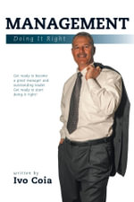 Management - Doing It Right - Ivo Coia