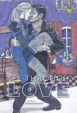 See Through Love - Rodd Thunderheart
