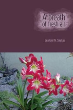 A Breath of Fresh Air - Leaford N Shakes