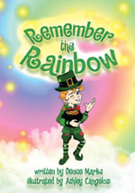 Remember the Rainbow - Denise Marks
