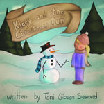 Kloey and the Christmas Fun - Toni Gibson Seward