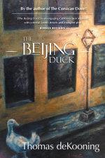 The Beijing Duck - Thomas deKooning