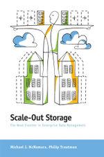 Scale-Out Storage - The Next Frontier in Enterprise Data Management - Michael J. McNamara