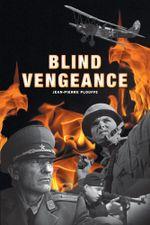 Blind Vengeance - Jean-Pierre Plouffe