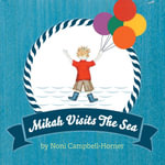 Mikah Visits The Sea - Noni Campbell-Horner