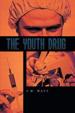 The Youth Drug - F.W. Watt
