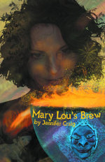 Mary Lou's Brew - Jennifer Craig