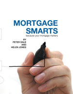 Mortgage Smarts - Peter Dale