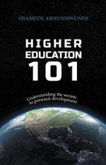 Higher Education 101 - Osamede Arhunmwunde