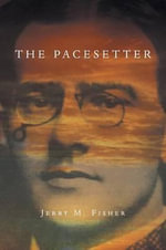 The Pacesetter - Jerry M Fisher