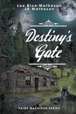 Destiny's Gate - Book Two, Paige Maddison Series - Lee Bice-Matheson