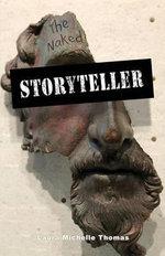 The Naked Storyteller - Laura Michelle Thomas