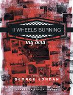 II Wheels Burning - My Soul - George Jordan