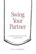 Swing Your Partner - D D LaFrance
