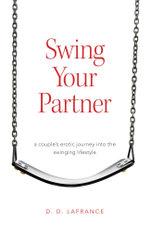 Swing Your Partner - D. D. LaFrance