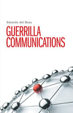 Guerrilla Communications - Eduardo Del Buey