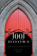 1001 Doors - Book Two : Exploring consciousness, Co-creating the time to come - Mark Terrell