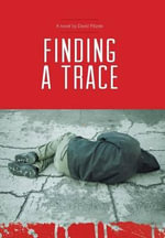 Finding a Trace - David Pitzele