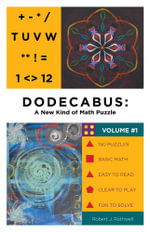 Dodecabus : A New Kind of Math Puzzle - Robert J. Rothwell