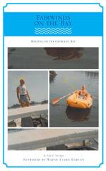 Fairwinds on the Bay - Boating on Georgian Bay - Wayne Clark Kahlan