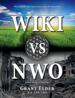 Wiki vs NWO (New World Order) - Grant Elder