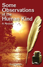 Some Observations of the Human Kind - A Memoir - Sheer Ramjohn