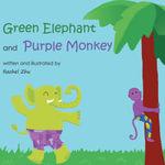Green Elephant and Purple Monkey - Rachel Zhu