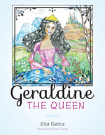 Geraldine the Queen - Elsa Galica