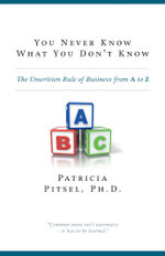 You Never Know What You Don't Know - Patricia Pitsel