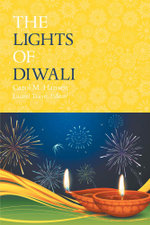 The Lights of Diwali - Carol M. Hansen
