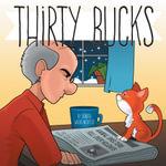 Thirty Bucks - Donita Wiebe-Neufeld