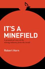 It's a Minefield - Robert Horn