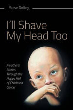 I'll Shave My Head Too - Steve Dolling