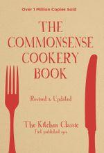 Commonsense Cookery Book 1 - Home Econ Institute of Aust (NSW Div)