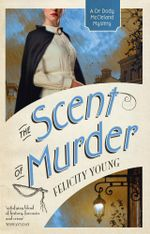 The Scent of Murder - Felicity Young