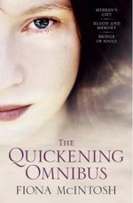 The Quickening - Fiona McIntosh