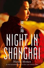 Night in Shanghai - Nicole Mones