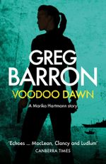 Voodoo Dawn (a Marika Hartmann short story) - Greg Barron