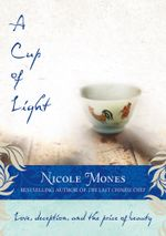 A Cup of Light - Nicole Mones